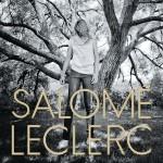 Salomé Leclerc - Sous Les Arbres